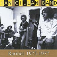 Ian Gillan Band - Rarities 1975-77